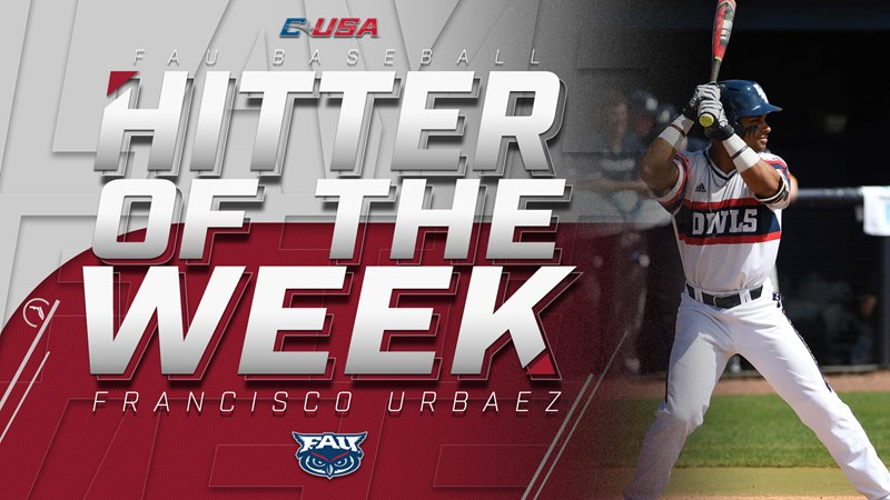 Baseball's Urbaez Earns C-USA Hitter of the Week - Florida Atlantic University Athletics